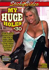 My Huge Holes 30