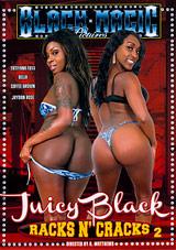 Juicy Black Racks N' Cracks 2