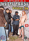 White Trash Whore 34: Liv Wylder