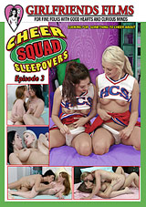 Cheer Squad Sleepovers 3