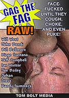 Gag The Fag: Raw