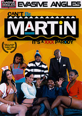 Can't Be Martin It's A XXX Parody