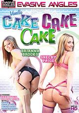 Vanilla Cake Cake Cake