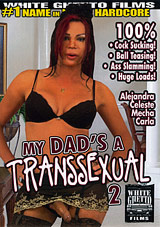 My Dad's A Transsexual 2