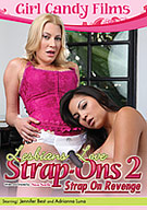 Lesbians Love Strap-Ons 2: Strap On Revenge