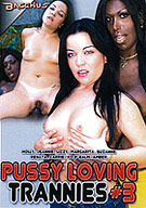 Pussy Loving Trannies 3