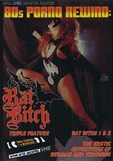 80's Porno Rewind: Bat Bitch Triple Feature