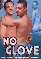 No Glove