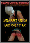 Belmarks Prison Hard Cold Start