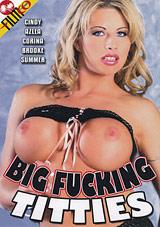 Big Fucking Titties