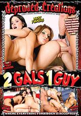 2 Gals 1 Guy