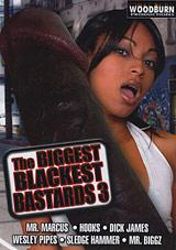 The Biggest Blackest Bastards 3