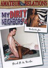 My Dirty Neighbors 4