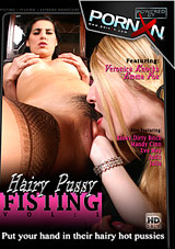 Hairy Pussy Fisting