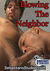 Blowing The Neighbor