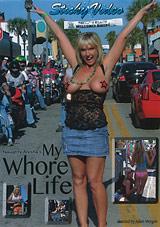 My Whore Life
