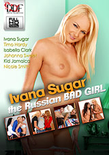 Ivana Sugar: The Russian Bad Girl