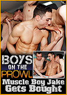 Boys On The Prowl: Muscle Boy Jake Gets Bought