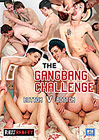 The Gangbang Challenge