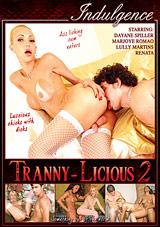 Tranny-Licious 2