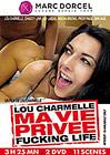 Lou Charmelle Ma Vie Privee