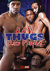 Raw Thugs 4: Raw Playaz