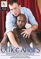 Office Affairs: Resignation Romance