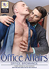 Office Affairs: Office Bromance
