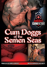 Cum Doggs Of The Semen Seas
