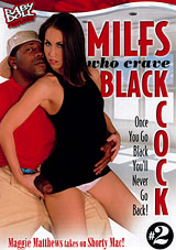 MILFS Who Crave Black Cock 2