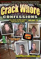 Crack Whore Confessions 8