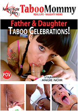 Father And Daughter Taboo Celebrations