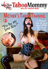 Mother's Taboo Training