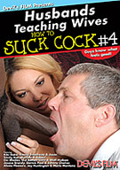 Husbands Teaching Wives How To Suck Cock 4