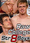 Raw College Str8 Boys