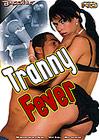 Tranny Fever