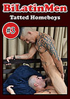 Tatted Homeboys 3