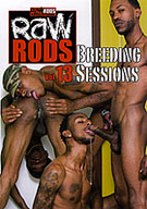 Raw Rods 13:  Breeding Sessions