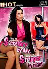 Secretary By Day, Stripper By Night