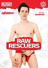Raw Rescuers
