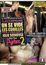 On Se Vide Les Couilles A L'Antre 2