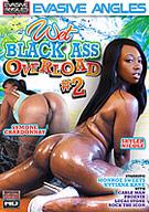 Wet Black Ass Overload 2