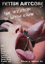 Fetish Artcore 3: The Violation Of Sanna Rough