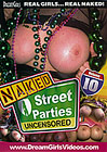 Naked Street Parties Uncensored 10