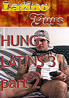 Hung Latins 3 Part 2