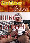 Hung Latins 3 Part 2