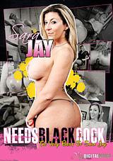 Sara Jay Needs Black Cock: The Very Best Of Sara Jay