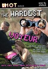 The Hardest Voyeur