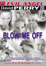Blow Me Off