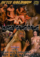 Mega Gang Bang